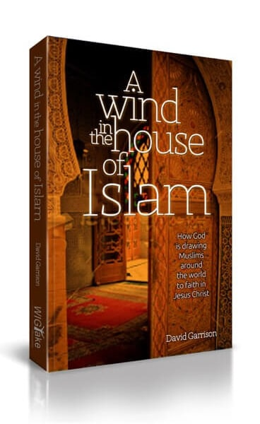 Global Gates - A Wind in the House of Islam by David Garrison